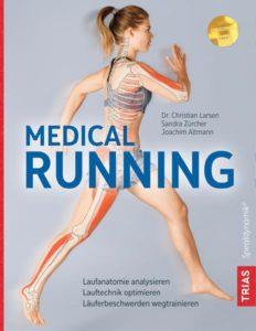 Nadine Neuwerk Medical Running Book Dr. Christian Larsen Sandra Bücher Joachim Altmann https://www.thalia.de/shop/home/artikeldetails/ID143126266.html?ProvID=11000522